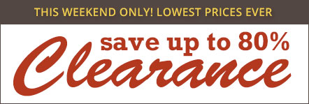 Clearance Lowest Prices Ever